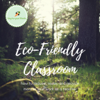 Eco-Friendly Classroom Ideas